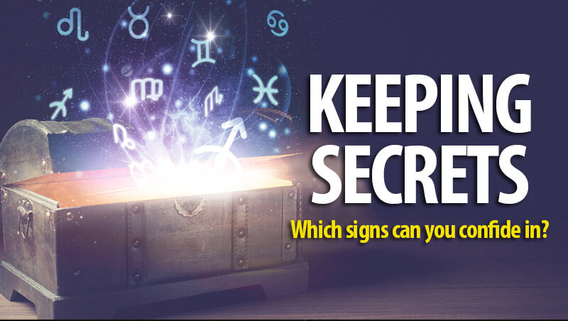 Which Signs Can Keep Secrets ?