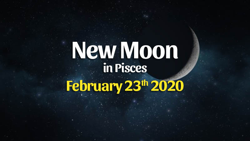 Horoscopes For The February 2020 New Moon in Pisces