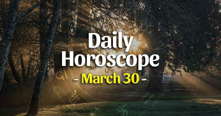 Daily Horoscope Monday – Mar 30, 2020