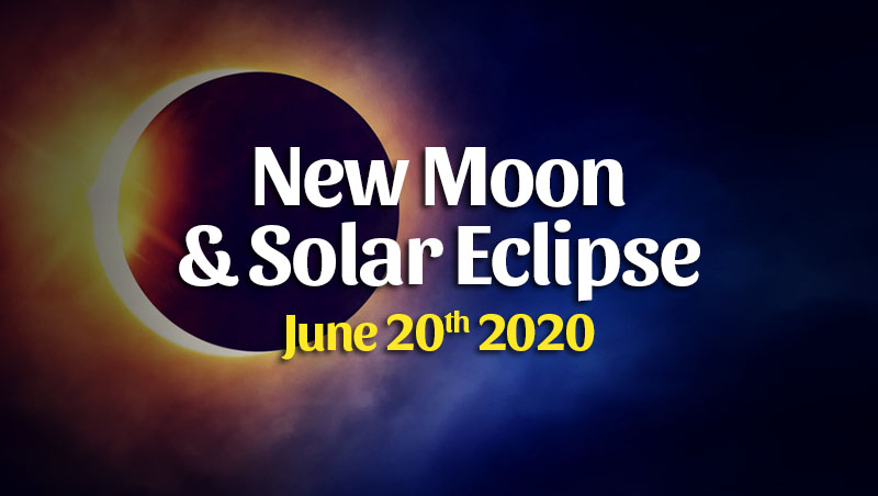 Solar Eclipse & New Moon Horoscopes June 20, 2020