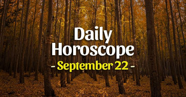 Daily Horoscope Tuesday – September 22, 2020