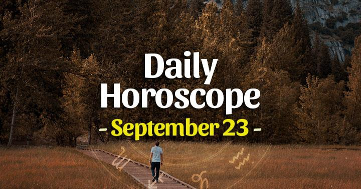 Daily Horoscope Wednesday – September 23, 2020