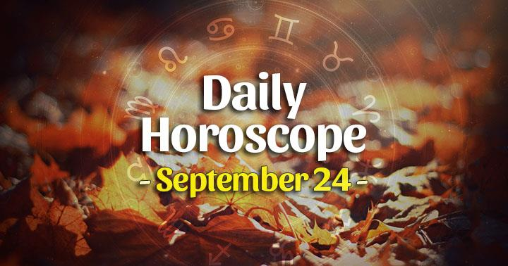 Daily Horoscope Thursday – September 24, 2020