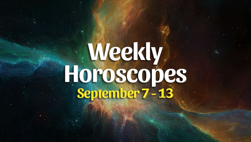 Weekly Horoscope Overview – September 7 – 13