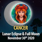 Cancer - Lunar Eclipse & Full Moon Horoscope