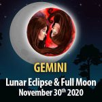 Gemini - Lunar Eclipse & Full Moon Horoscope