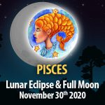 Pisces - Lunar Eclipse & Full Moon Horoscope