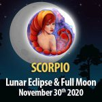Scorpio - Lunar Eclipse & Full Moon Horoscope