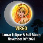 Virgo - Lunar Eclipse & Full Moon Horoscope