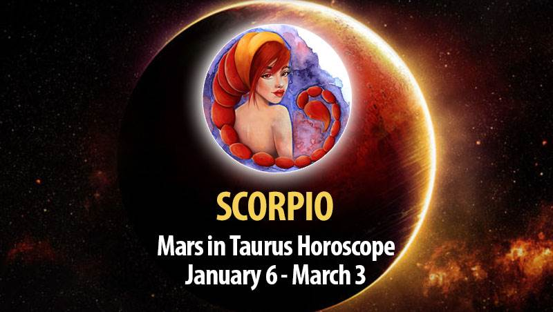 Scorpio - Mars in Taurus Horoscope