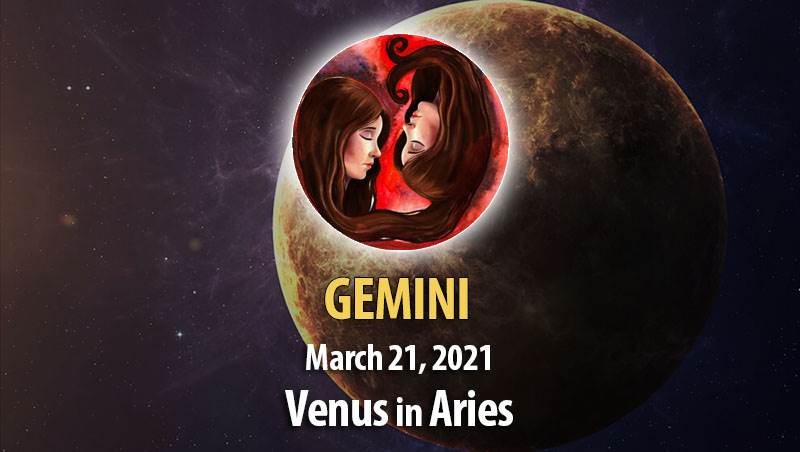 Gemini - Venus in Aries Horoscope