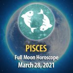 Pisces - Full Moon Horoscope, 28 March 2021